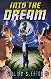 Sleator, William: Into the Dream