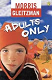 Gleitzman, Morris: Adults Only