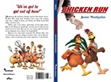 Weiss, Ellen: Chicken Run Novel (Movie tie-ins)