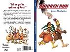 Chicken Run by Ellen Weiss