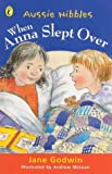 Godwin, Jane: When Anna Slept Over