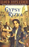 Alexander, Lloyd: Gypsy Rizka