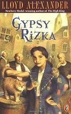 Gypsy Rizka by Lloyd Alexander