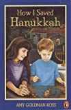 Koss, Amy Goldman: How I Saved Hanukkah