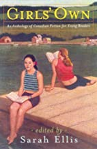 Girls' Own, An Anthology of Canadian…
