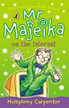 Mr Majeika on the Internet by Humphrey…