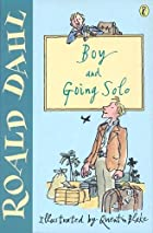 Boy / Going Solo by Roald Dahl