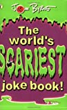 Byrne, John: The Worlds Scariest Joke Book (Puffin Jokes, Games, Puzzles)