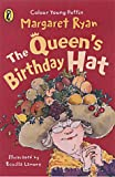 Ryan, Margaret: The Queen's Birthday Hat (Colour Young Puffin)