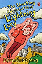 The Shocking Adventures of Lightning Lucy…