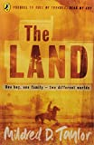 Taylor, Mildred D.: The Land: Prequel to Roll of Thunder, Hear My Cry (Puffin Teenage Books)