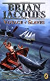 Jacques, Brian: Voyage of Slaves