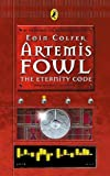 Colfer, Eoin: Artemis Fowl: The Eternity Code