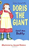 Duffy, Carol Ann: Doris the Gian (Colour Young Puffin)