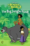 WALT DISNEY PRODUCTIONS: Big Jungle Hunt: Chapter Book (Jungle Book 2)