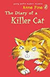 Fine, Anne: The Diary of a Killer Cat