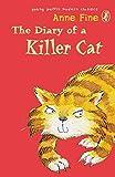 Fine, Anne: The Diary of a Killer Cat