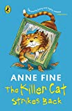 Fine, Anne: The Killer Cat Strikes Back. Anne Fine