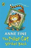 Fine, Anne: The Killer Cat Strikes Back. Anne Fine