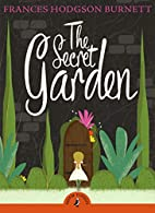 The Secret Garden (Puffin Classics) by…