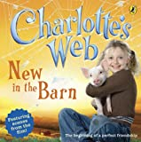 Cathy Hapka: New in the Barn (Charlotte's Web)