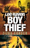 Corder, Zizou: Lee Raven, Boy Thief
