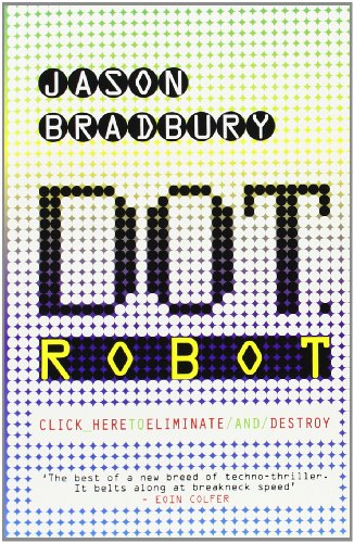 Cover of Dot Robot by Jason Bradbury
