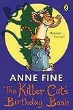 Fine, Anne: Killer Cat's Birthday Bash (The Killer Cat)