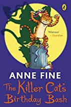 The Killer Cat's Birthday Bash by Anne Fine