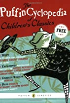 The PuffinCyclopedia of Children's Classics…