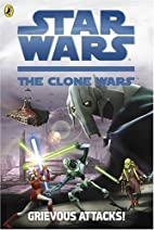 Star Wars The Clone Wars: Grievous Attacks!…