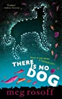 There Is No Dog - Rosoff M