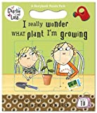 Child, Lauren: I Really Wonder What Plant I'm Growing (Charlie and Lola)
