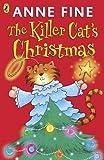 Fine, Anne: Killer Cat's Christmas (The Killer Cat)