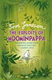 Jansson, Tove: The Exploits of Moominpappa. Illustrated and by Tove Jansson