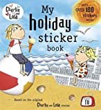 Child, Lauren: Charlie and Lola: My Holiday Sticker Book