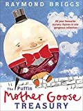 Briggs, Raymond: The Puffin Mother Goose Treasury