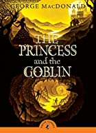 The Princess and the Goblin (Puffin…