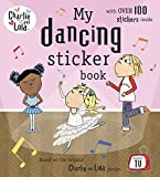Child, Lauren: Charlie and Lola: My Dancing Sticker Book