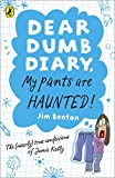 Benton, Jim: My Pants Are Haunted. Jim Benton (Dear Dumb Diary)