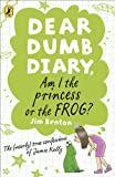Benton, Jim: Am I the Princess or the Frog?. by Jim Benton (Dear Dumb Diary)