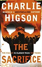 The Sacrifice (The Enemy) by Charlie Higson