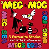 Nicoll, Helen: Meg & Mog: 3 Favourite Stories (Meg and Mog)