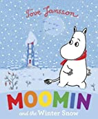 Moomin and the Winter Snow. Based on the…