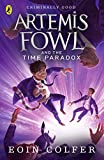 Colfer, Eoin: Artemis Fowl: The Time Paradox (Book 6)