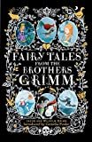 Grimm, Jacob: Fairy Tales from the Brothers Grimm