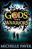 Paver, Michelle: Gods and Warriors