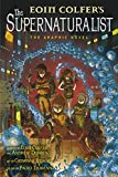 Eoin Colfer: Supernaturalist the Graphic Novel