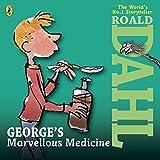 Dahl, Roald: George's Marvellous Medicine