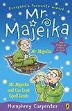 Carpenter, Humphrey: Mr Majeika and Mr Majeika and the Lost Spell Book
